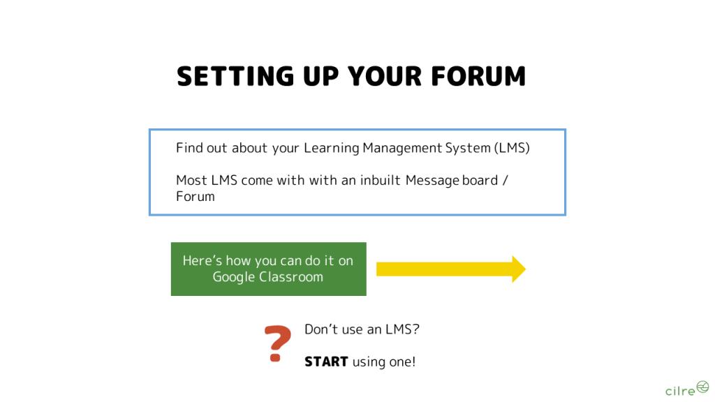 Use an LMS - always!
