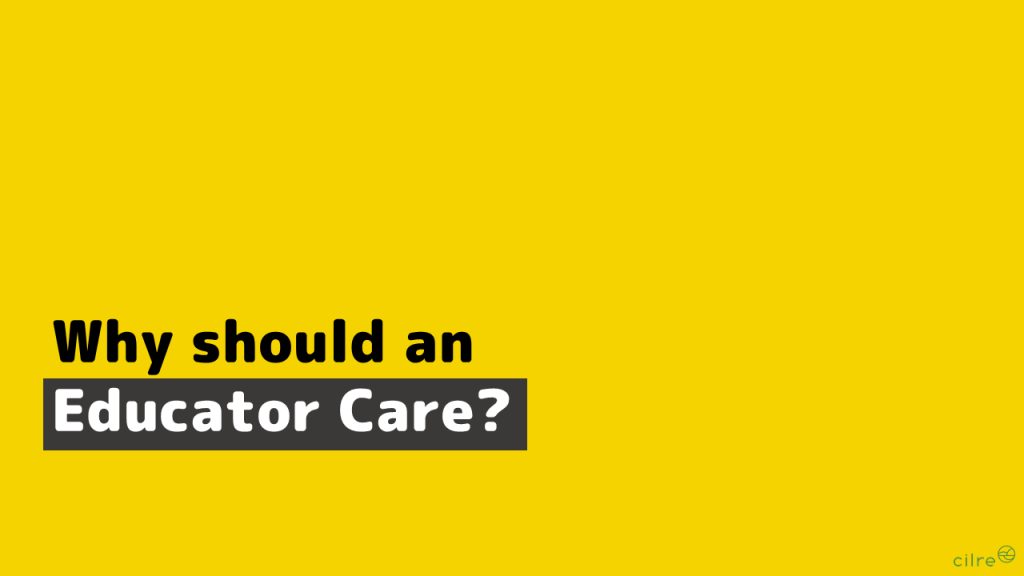 Should an educator care?