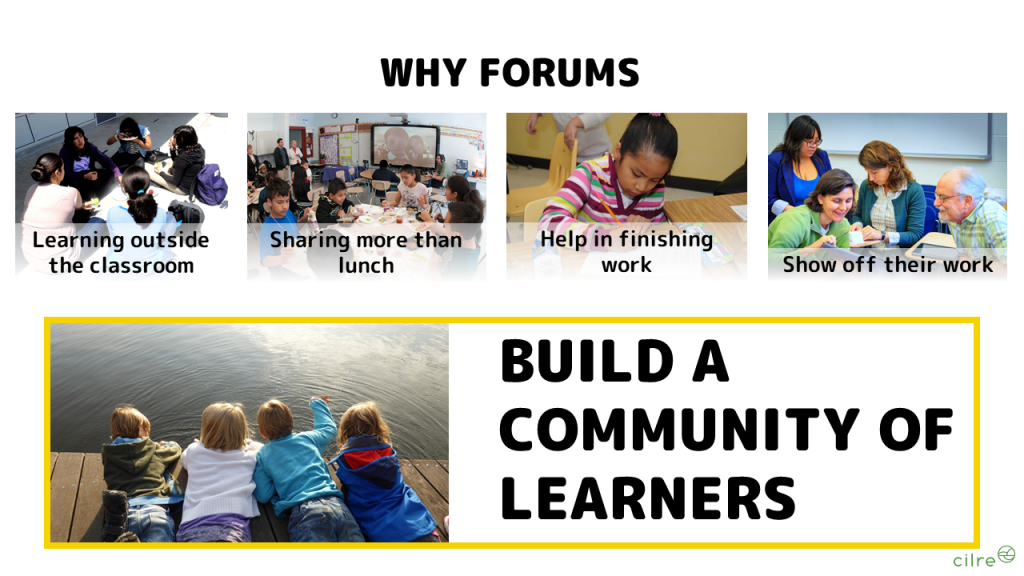 Build a community of Learners with forums