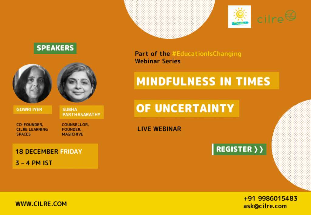 Mindfulness in times of uncertainty